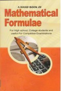 A Hand Book Of Mathematical Formulae