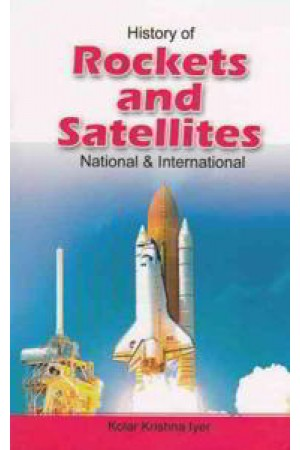 History Of Rockets And Satellites