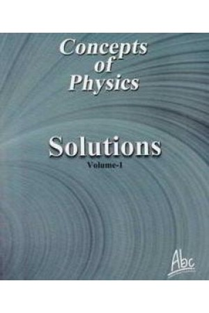 Concepts of Physics Solutions Volume -1 - Concepts of