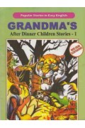 Grandma's After Dinner Children Stories -1