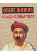 Great Indian Balagangadhar Tilak