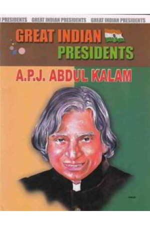 Great Indian Presidents A.P.J. Abdul Kalam