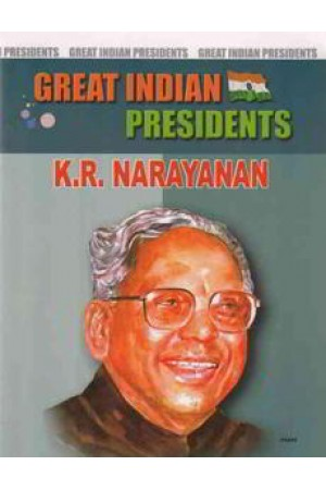 Great Indian Presidents K.R. Narayanan