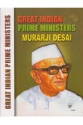 Great Indian Prime Ministers Muraji Desai