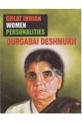Great Indian Women Personalities Durgabai Deshmukh