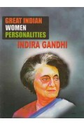 Great Indian Women Personalities Indira Gandhi