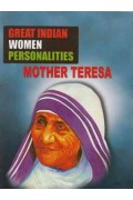 Great Indian Women Personalities Mother Teresa