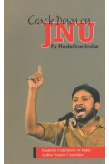 Crack Down On JNU To Redefine India