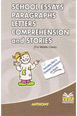 School Essays Paragraphs letters Comprehension and stories (For Middle Classes)